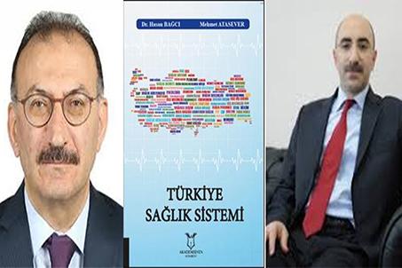Türkiye Sağlık Sistemi'nin Kitabı Yazıldı